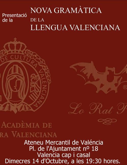 PRESENTACIO DE LA NOVA GRAMATICA DE LA LLENGUA VALENCIANA