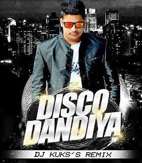 DISCO+DANDIYA+DJ+KUKS+REMIX-2015