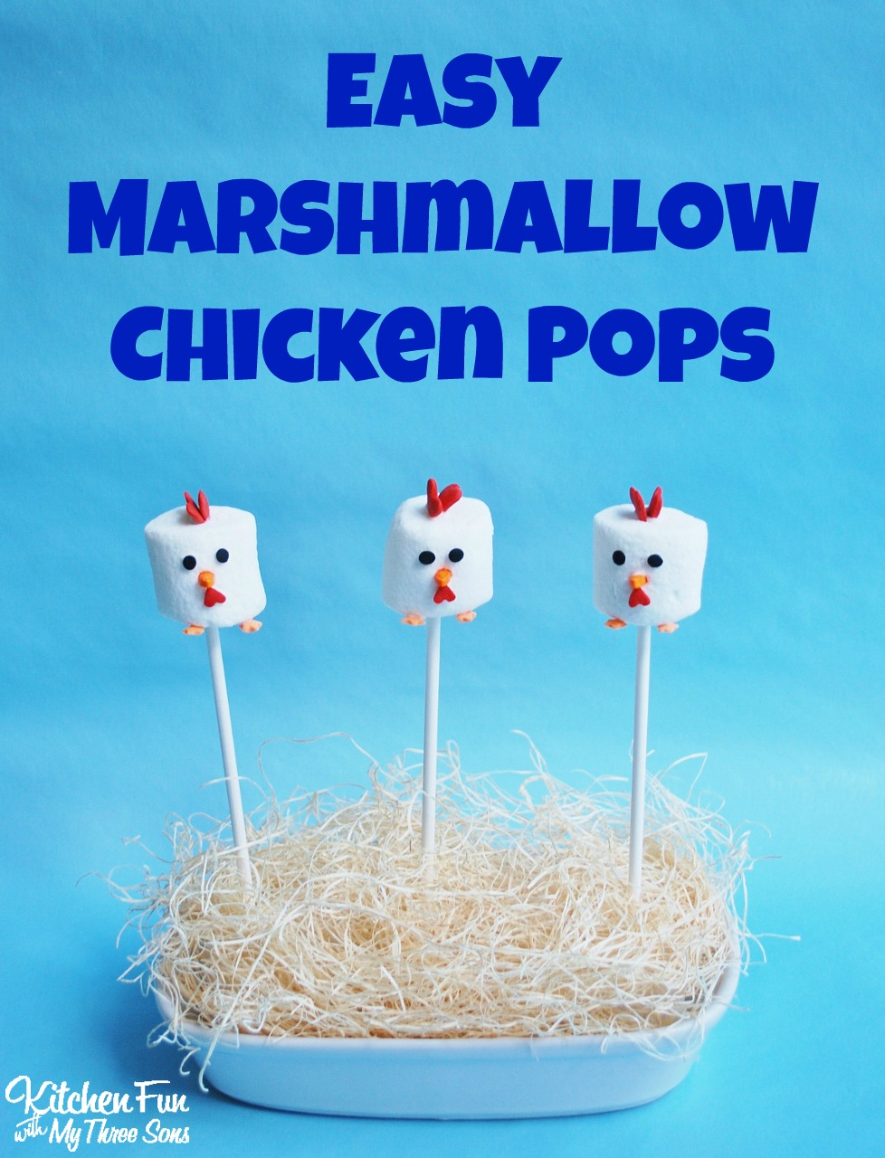 Easy Marshmallow Chicken Pops...these take minutes to make! KitchenFunWithMy3Sons.com