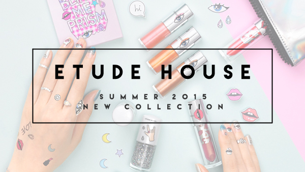 Etude House Summer 2015 New
