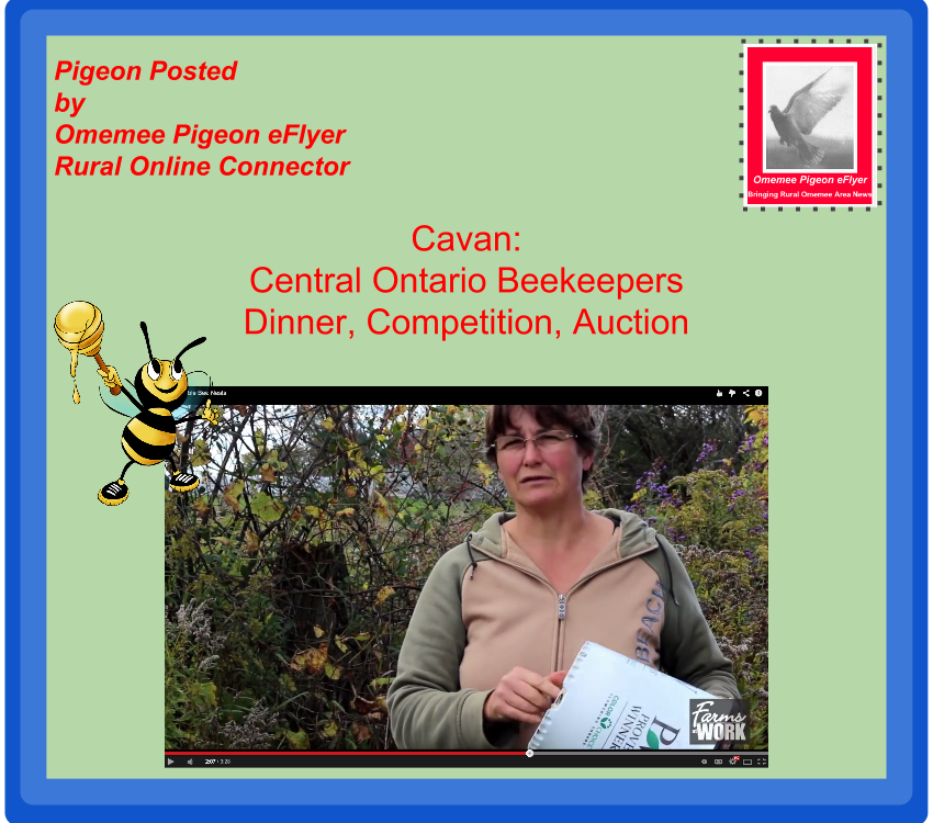Omemee events: Cavan Welcomes Central Ontario Beekeepers for their Dinner, Competition and Auction Key Note Speaker Susan Chan