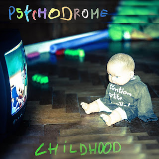 Psychodrome Childhood
