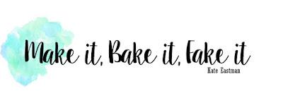 Make it, Bake it, Fake it