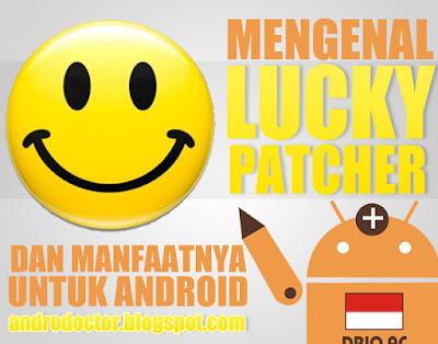Mengenal lucky patcher dan manfaatnya untuk Android - Drio AC, Dokter Android