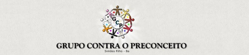 GRUPO CONTRA O PRECONCEITO - Simões Filho-BA