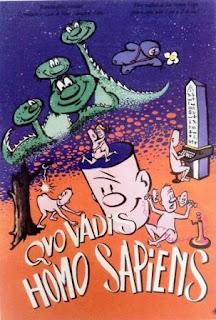 Quo Vadis Homo Sapiens poster