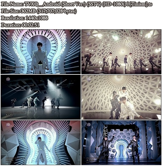 Download PV TVXQ (DBSK / Tohoshinki) - Android (Short Version) (SSTV Full HD 1080i)