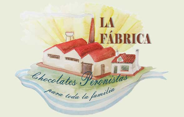 La Fábrica - Chocolates Peronistas