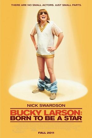 Bucky Larson: Sinh Ra Để Trở Thành Ngôi Sao - Bucky Larson: Born To Be A Star