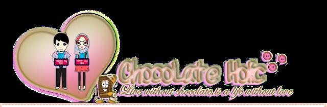 ! ChocoLate Holic!