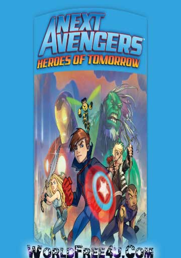 Poster Of Next Avengers Heroes of Tomorrow (2008) In Hindi English Dual Audio 300MB Compressed Small Size Pc Movie Free Download Only At worldfree4u.com