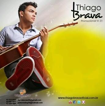 Thiago+Brava Thiago Brava – Se eu não Lembro, Eu não Fiz