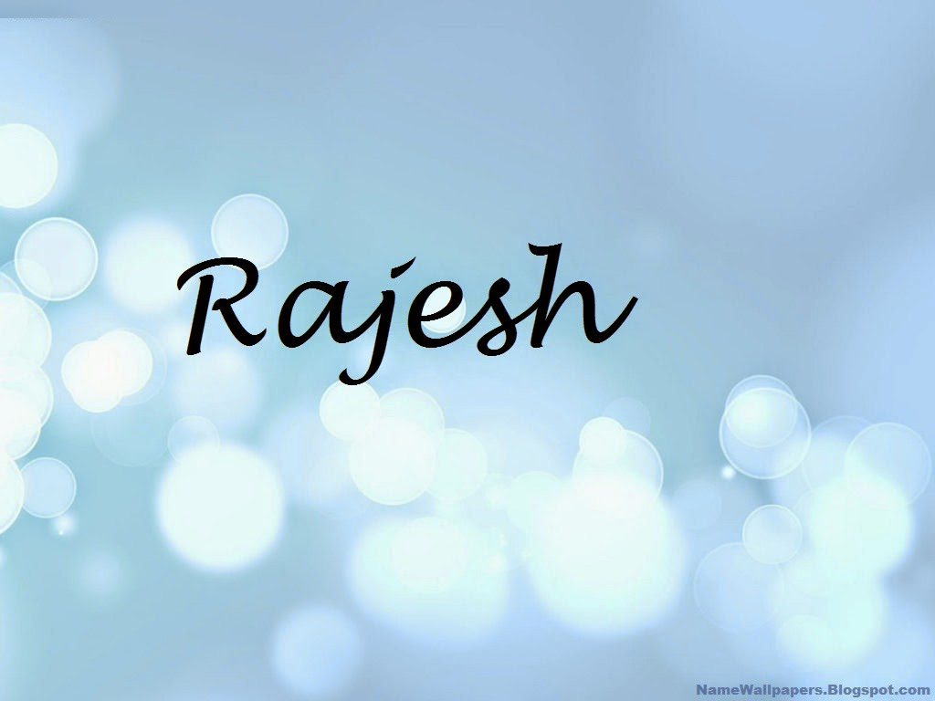 Rajesh Name Wallpapers Rajesh ~ Name Wallpaper Urdu Name ...