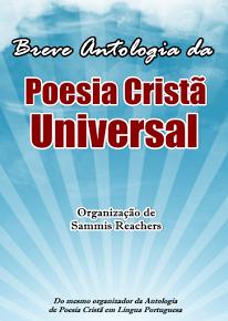 Breve Antologia da Poesia Cristã Universal