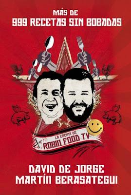 recetas, chefs, Robin Food tv, Martín Berasategui, Davide de Jorge, Cocina, libros de cocina