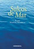 """""""Sulcos de Mar"""" – Padre Manuel da Nóbrega"""