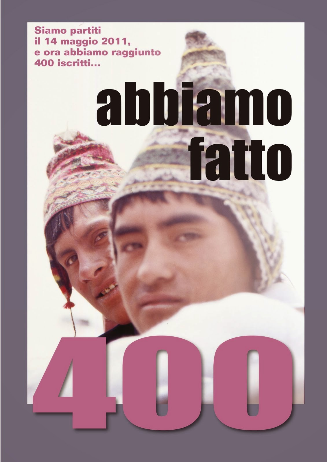 """400 fan, """"Sulle vie del mondo""""."""