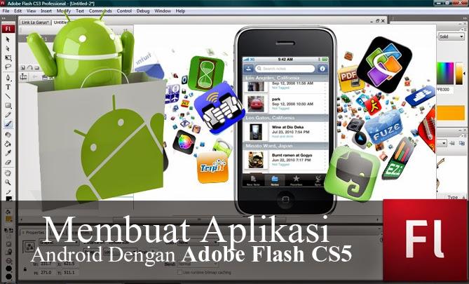 Membuat Aplikasi Android Dengan Adobe Flash swf