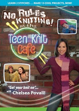 Host of No Rules Knitting at the Teen Knit Cafe