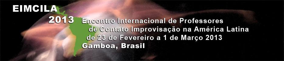 EIMCILA 2013 - Encontro Internacional de Professores de Contato Improvisação na América Latina