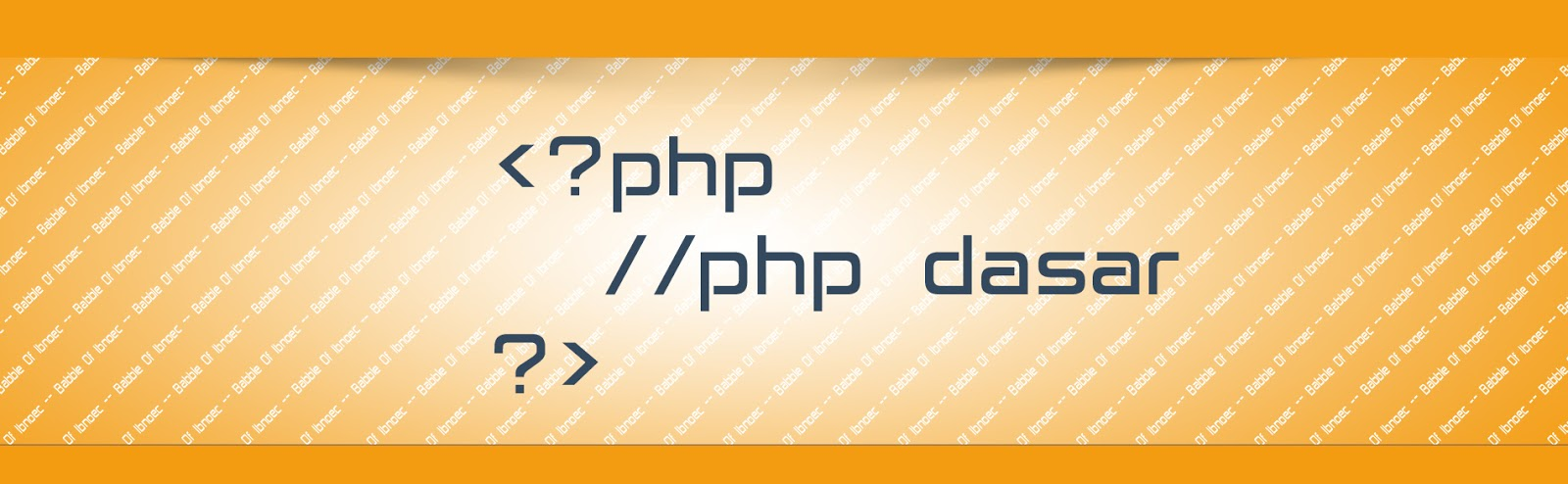 Sintak Dasar pada PHP.