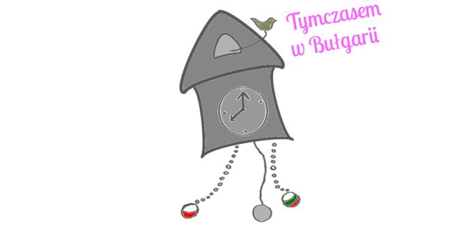 Moje losy w Bułgarii