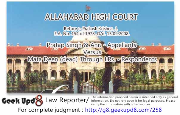 Allahabad High Court - a person who is semi literate or little educated sometimes puts his thumb mark and sometimes puts signatures on the document - Held, nothing much can be turned upon the said circumstance to disbelieve the case of the plaintiffs