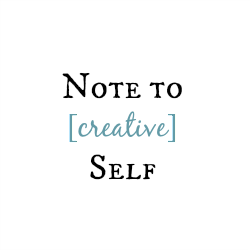 My new blog: note to [creative] self