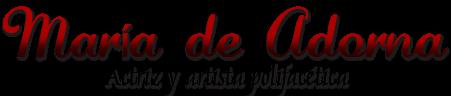 María de Adorna - Actriz de Sevilla -