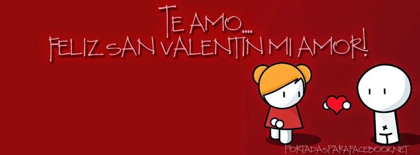 Frases De San Valentín: Te Amo Feliz San Valentín Mi Amor