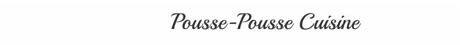 Pousse-Pousse Cuisine