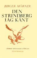 Birger Mörner, Den Strindberg jag känt, Albert Bonniers Förlag, 1924