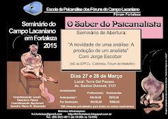 ABERTURA DO SEMINÁRIO DO CAMPO LACANIANO - 2015