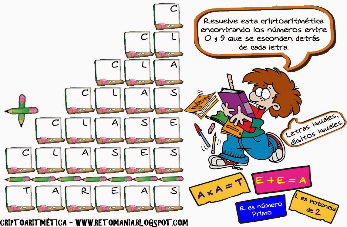Criptoaritmética, Alfamética, Desafíos matemáticos, Retos matemáticos, Problemas matemáticos, Vuelven las clases, De regreso a clase, Criptogramas, Criptografía, Criptosumas, Retos matemáticos para el regreso a clases