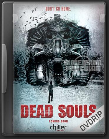 Dead Souls (DVDRip Ingles Subtitulada) (2012)