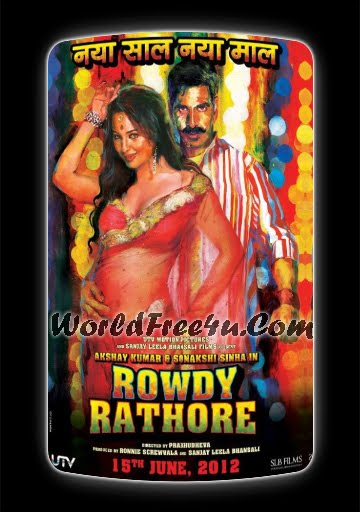 Poster Of Bollywood Movie Rowdy Rathore (2012) 300MB Compressed Small Size Pc Movie Free Download worldfree4u.com