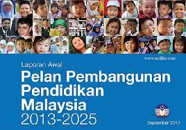 LAPORAN AWAL PELAN PEMBANGUNAN PENDIDIKAN MALAYSIA 2013-2025