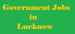 Government Jobs in Lucknow
