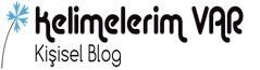 Kelimelerim Var - Kişisel Blog