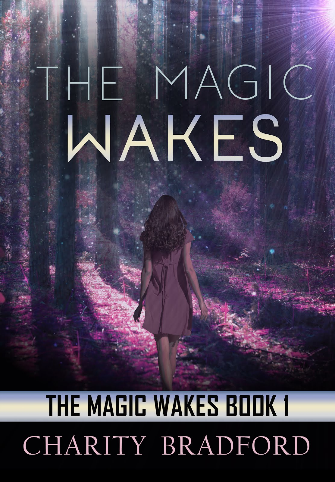 The Magic Wakes