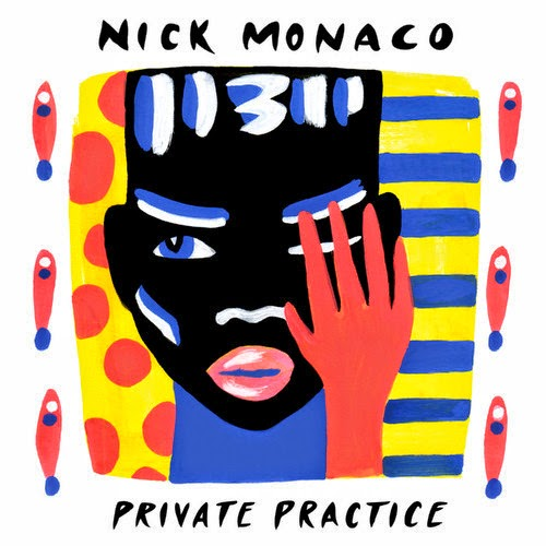 Nick Monaco - Private Practice EP