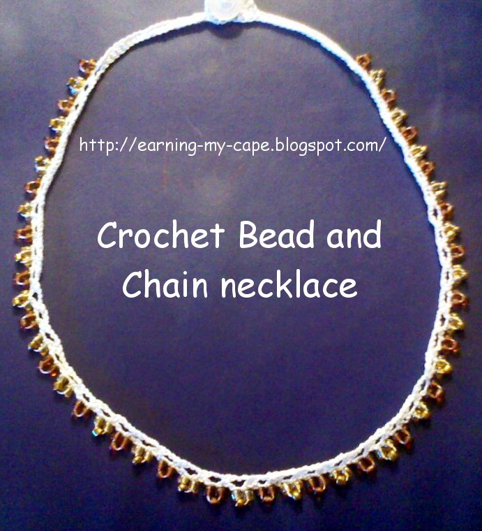 Earning My Cape Crochet Chain And Bead Necklace Free Crochet Pattern
