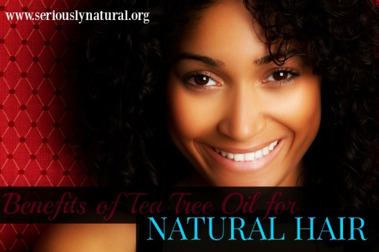 Benefits of Tea Tree Oil for Natural Hair