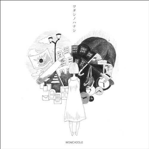 [Album] WOMCADOLE – ワタシノハナシ (2015.08.05/MP3/RAR)