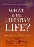 What Is the Christian Life?
