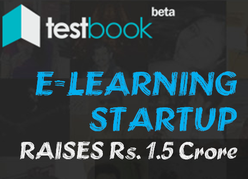 TestBook [E-learning Startup India] raised Rs. 1.5 Cr