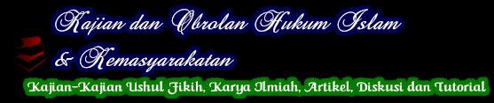 Kajian dan Obrolan Hukum Islam & Kemasyarakatan