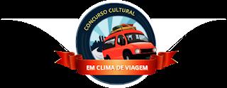 """Concurso Cultural """"Em Clima de Viagem"""""""