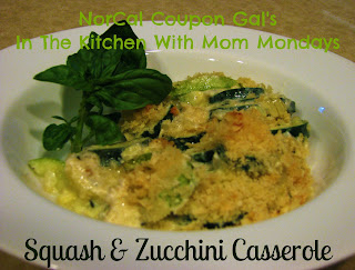 In The Kitchen With Mom Mondays: Squash and zucchini casserole