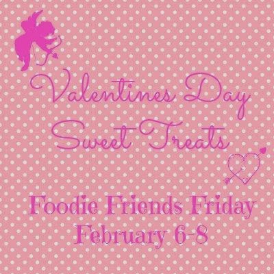 foodie friends friday...valentines day party!